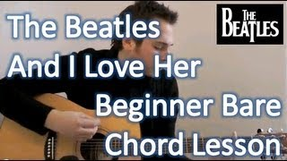 The Beatles - And I Love Her - Acoustic Guitar Lesson - Verse - Intro - Solo - Middle (Part One)