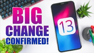iOS 13: BIG Change Confirmed !