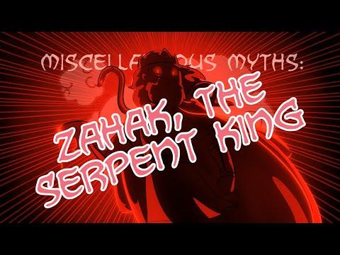 Miscellaneous Myths: Zahak The Serpent King