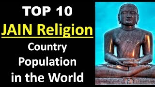 TOP 10 JAINISM Largest Country   in the World in Population wise