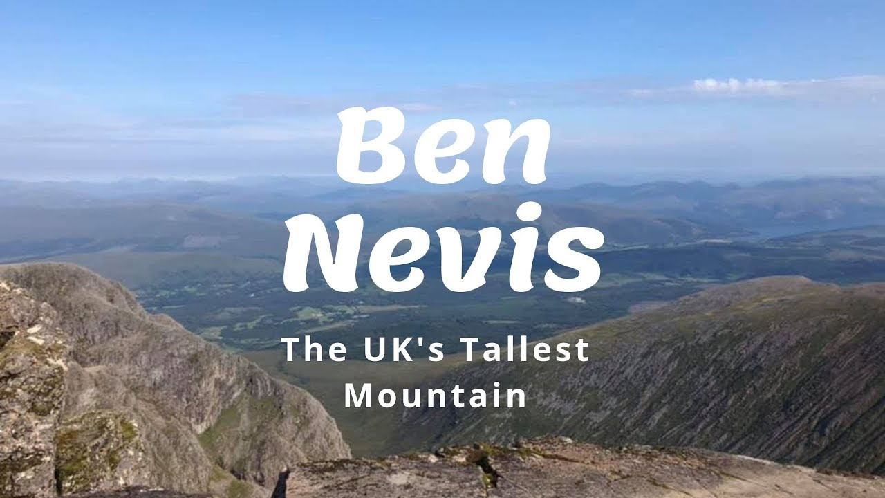Climbing Ben Nevis - The UK's Tallest Mountain