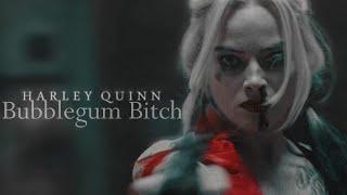 Harley Quinn || Bubblegum B*tch