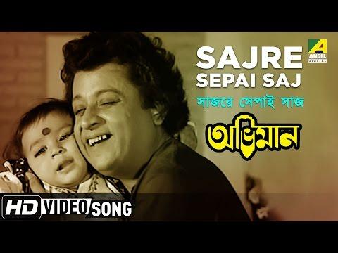 Sajre Sepai Saj   Abhiman   Bengali Movie...