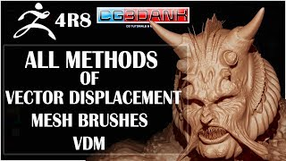 Zbrush 4R8 TUTORIAL_INTRODUCTION OF VECTOR DISPLACEMENT(ALL METHODS IN DETAIL)