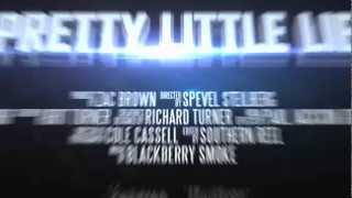 Pretty Little Lie Official Music Video TRAILER