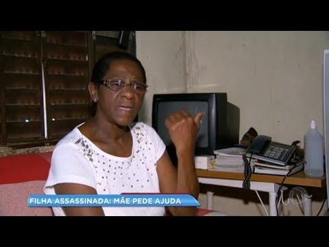 Mãe pede justiça para assassinato da filha