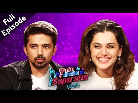 'Dil Juunglee' Stars Taapsee Pannu & Saqib Saleem Get Candid On Yaar Mera Superstar 2 | Full Episode