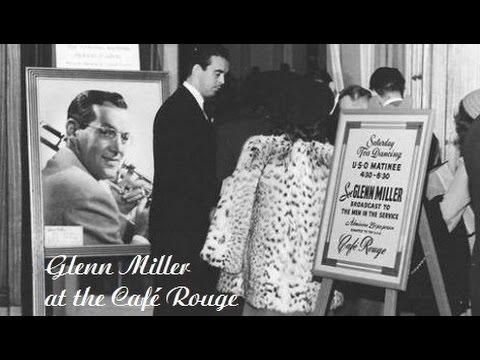 Glenn Miller at the Café Rouge 1940 (Stereo)