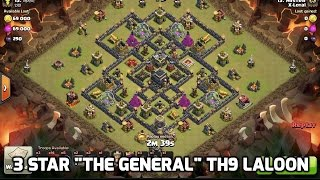 "3 Star ""The General"" TH9 Shattered Laloon w/ Sweepers, Clash of clans clan war attack"