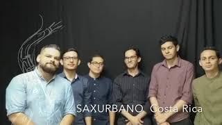 Saxurbano SAX FEST COSTA RICA Interncional 2019