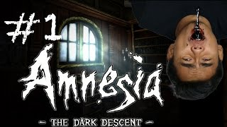 I HATE HORROR GAMES | Amnesia: The Dark Descent Part 1