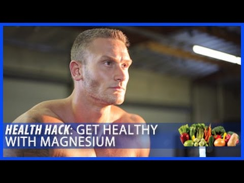 How To Get Healthy With Magnesium: Health Hack- Thomas DeLauer