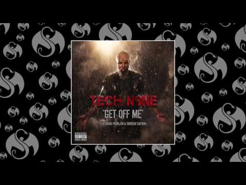 Tech N9ne - Get Off Me (Feat. Problem & Darrein Safron)