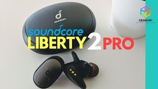 SoundCore Liberty 2 Pro Review: Not What I Expected | Best-Sounding TWS Earbuds on a Budget