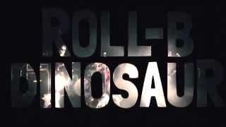 ROLL-B DINOSAUR - 教訓