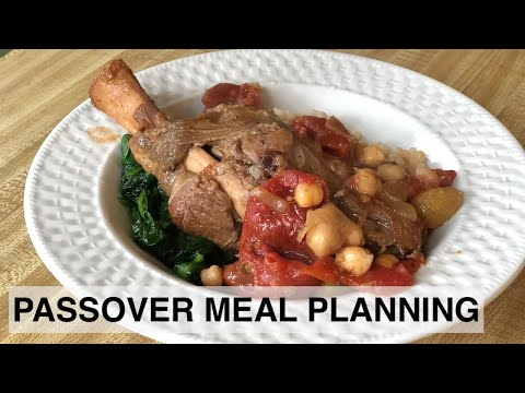 2019 Passover Meal Planning What We're Having!