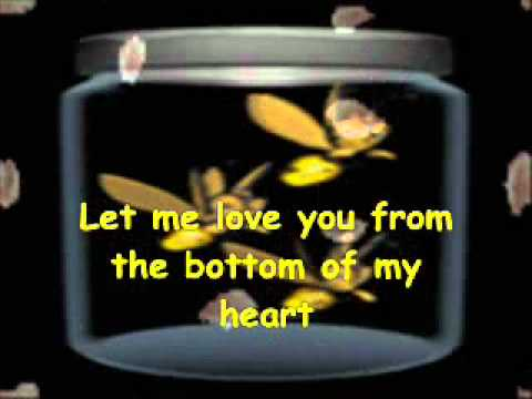let me love you from the buttom of my heart   by jed madela w/ lyrics
