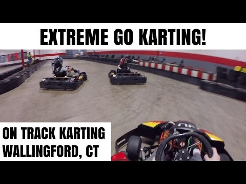 EXTREME GO KARTING! | On Track Karting Wallingford, CT