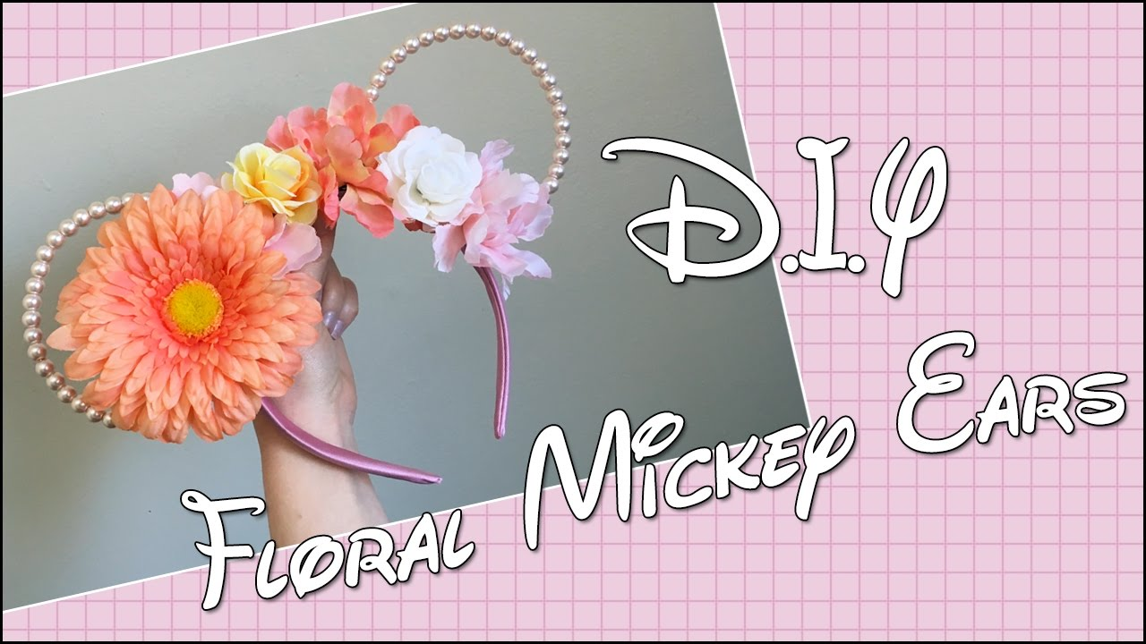 DIY Floral and Wire Mickey Mouse Ears ! - YouTube