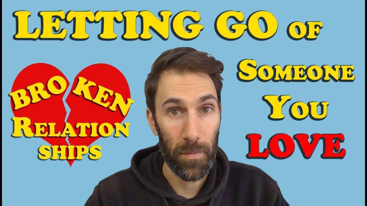 Letting Go Of Someone You Love (Autism and Broken Relationships) | Patrons Choice