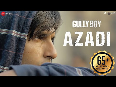 Azadi Video Song - Gully Boy