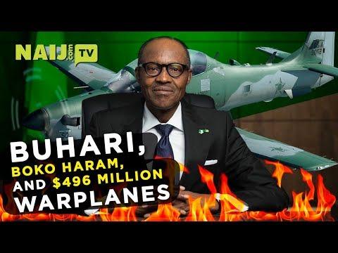 Buhari Warplanes Cost Nigeria 496 Million US Dollars | Naij.com TV