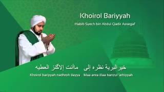 Download Lafadz Lirik Khoirol Bariyyah - Habib Syech