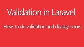 Validation and Error Display  in Laravel 5.3