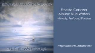 Video Profound Passion - Ernesto Cortazar download MP3, 3GP, MP4, WEBM, AVI, FLV Agustus 2018