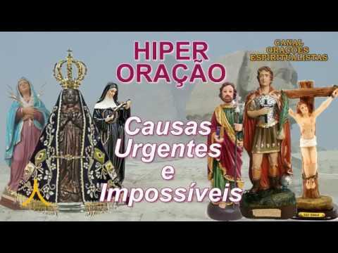 Hiper Oração Poderosa - Causas Urgentes e Impossíveis #1
