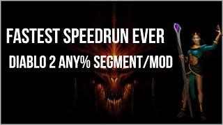 FASTEST DIABLO 2 SPEEDRUN IN HISTORY - Any% Modded Segment Theory Run (33228 frames / 22:09.120)