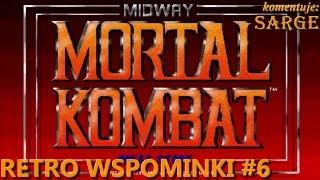 Mortal Kombat (1992) - Retro Wspominki #6