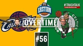 Cavs ou Celtics : qui terminera 1er de la Conférence Est ? Overtime de l'Apéro TrashTalk