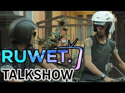 """RUWET TV """" TALKSHOW RUWET  """" EPS 1"""