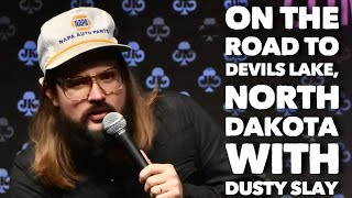 On the Road to Devils Lake, North Dakota with Dusty Slay