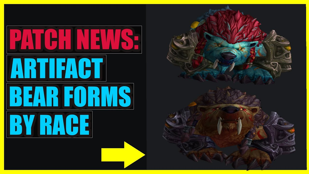 New Druid Artifact Bear Forms by Race | Legion Patch News - YouTube
