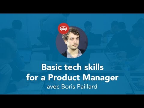 Basic tech skills for a Product Manager