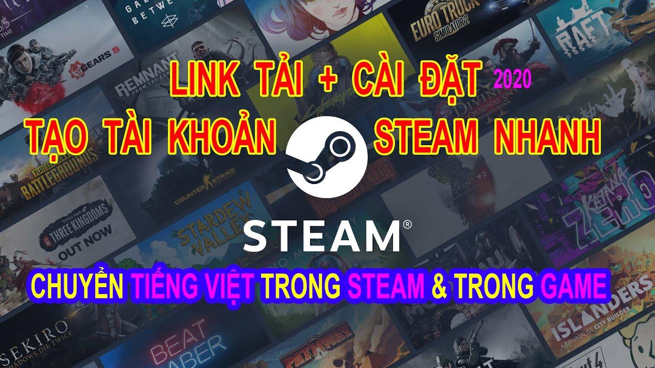 Cách tạo tài khoản Steam và cài đặt Steam | Chuyển ngôn ngữ tiếng Việt trong Steam \u0026 Game Steam