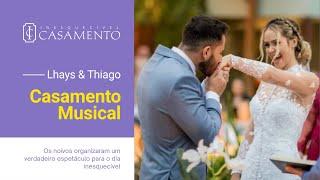 Casamento musical: Lhays e Yago