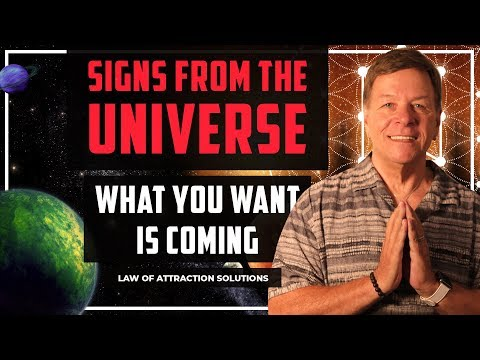 Signs from the Universe What You Want is Coming