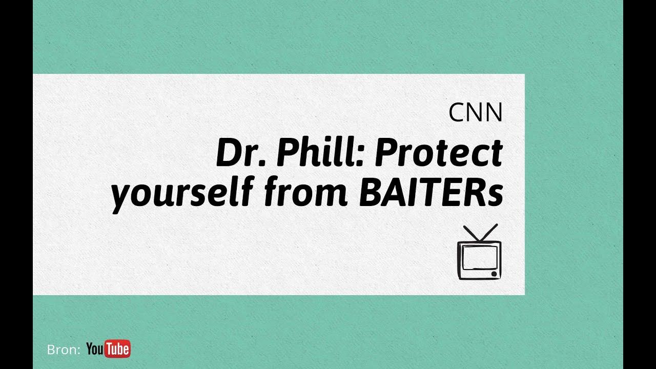 Dr phil baiters