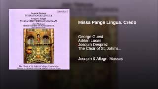 Missa Pange Lingua: Credo