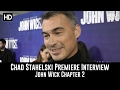 Director Chad Stahelski Premiere Interview - John Wick Chapter 2
