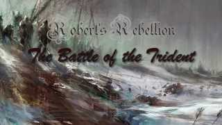 Game | Robert s Rebellion The Battle of the Trident | Robert s Rebellion The Battle of the Trident