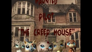LPS: Haunted (Season 1, Episode 1: 'The Creep House')
