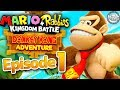Mario + Rabbids Kingdom Battle Donkey Kong Adventure Gameplay - Episode 1 -  World 1!