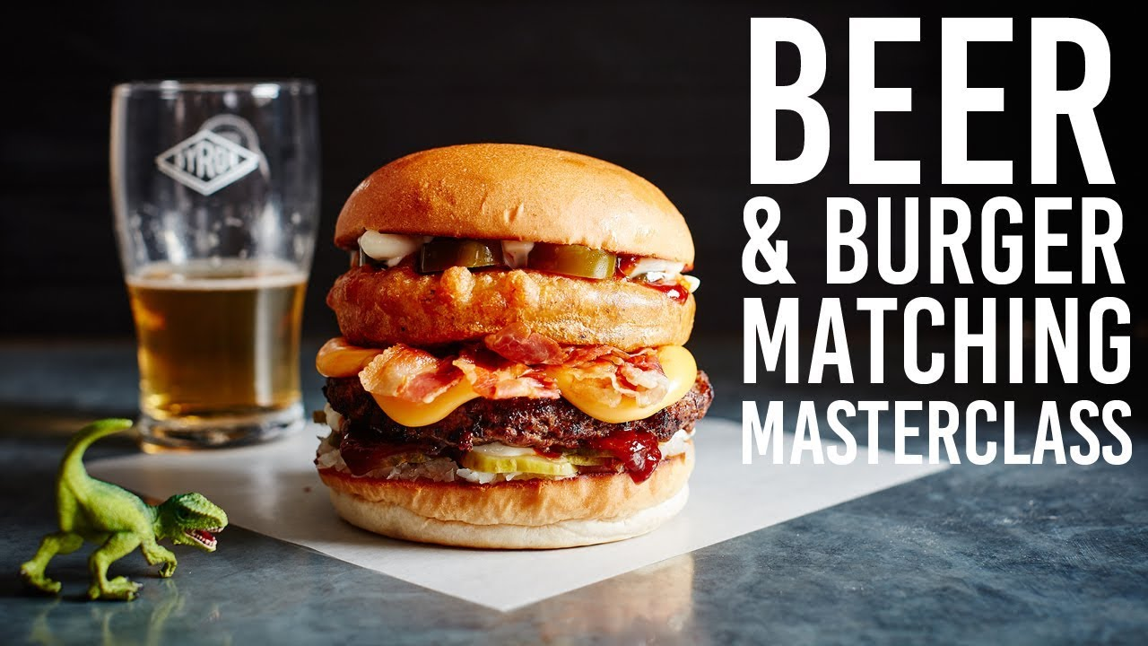 The Ultimate Burger Beer Matching Masterclass The Craft Beer Channel Youtube