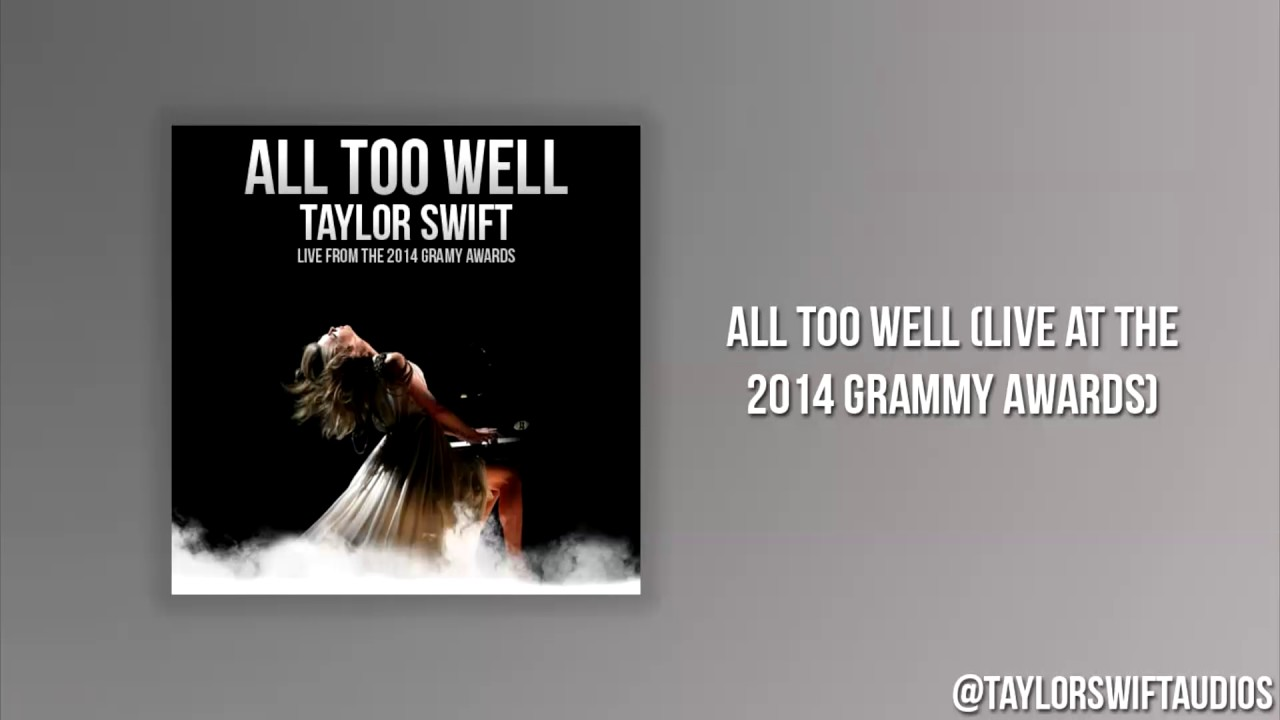 All Too Well (Live At The 2014 Grammy Awards) - Audio