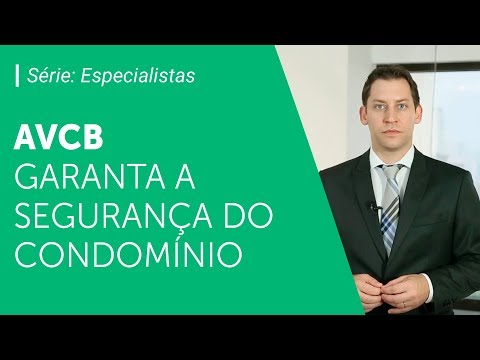 Importância do AVCB para condomínios | Série: Especialistas