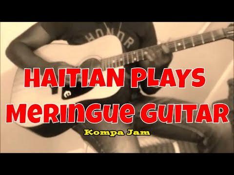SPANISH GUITAR | Acoustic Haitian / Meringue Guitar Jam |Featuring: Ti Pa